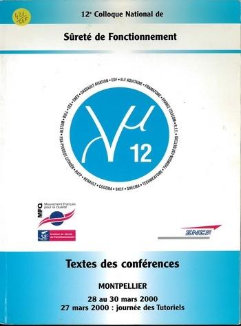 12° colloque de Sûreté de Fonctionnement - Montpellier Lambda Mu 12