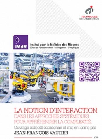 Les Rencontres Inter-GTR 2018 : La notion d'interaction dans les approches systémiques pour appréhender la complexité