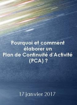 Pourquoi et comment élaborer un Plan de Continuité d'Activité (PCA) ?