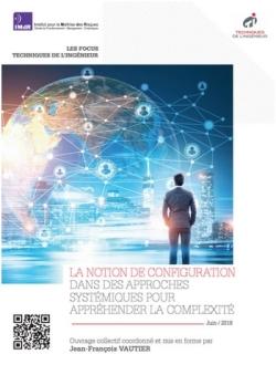 Rencontres inter-GTR :  La notion de configuration dans des approches systémiques pour appréhender la complexité